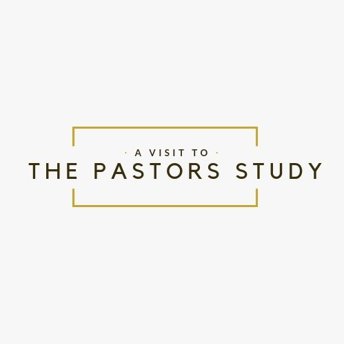 A Visit to the Pastor's Study